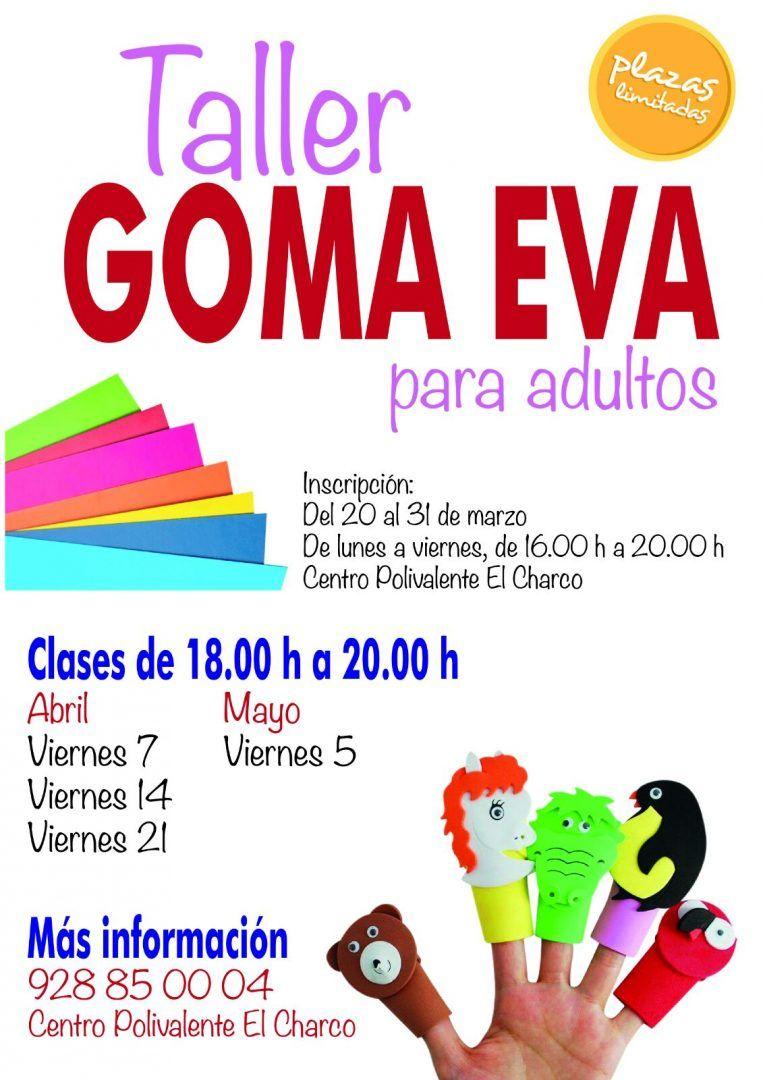 864f246a091 TALLER DE GOMA EVA