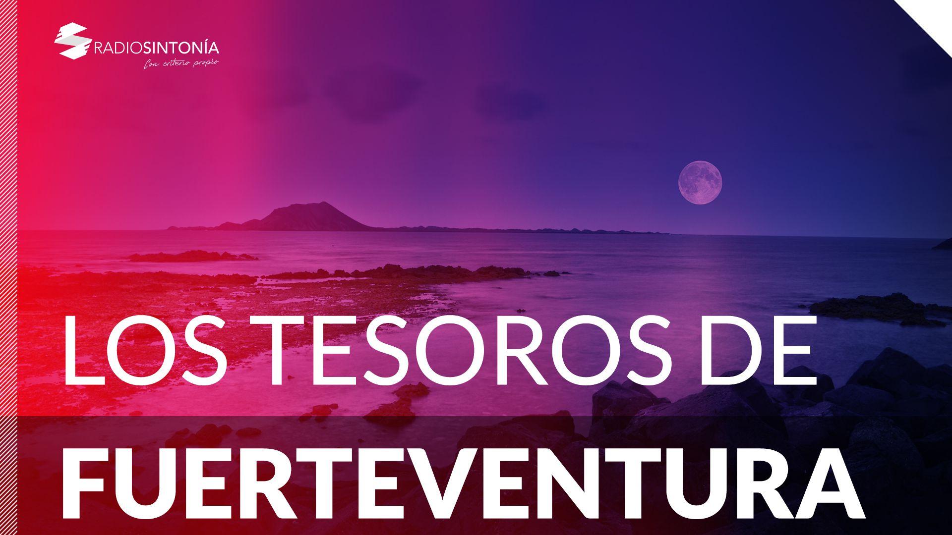 LOS TESOROS DE FUERTEVENTURA